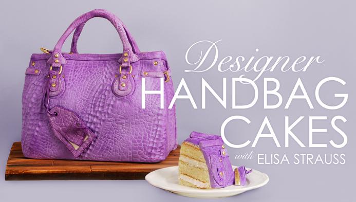 Designer Handbag Cakes With Elisa Strauss