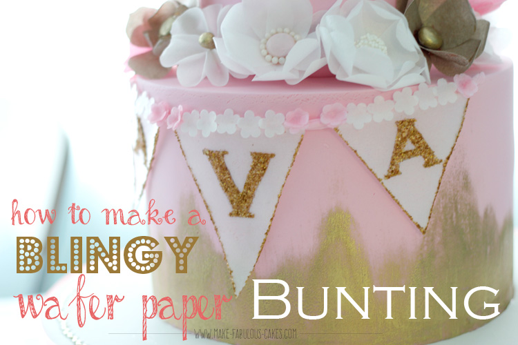 How to Make a Blingy Wafer Paper Bunting Banner