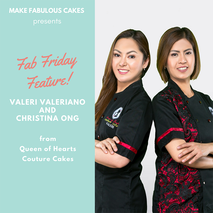 Fab Friday Feature: Interview with the Queen of Hearts Couture Cakes  Valeri Valeriano and Christine Ong